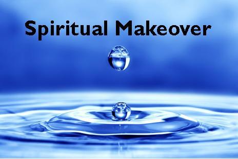 """Spiritual Makeover"""